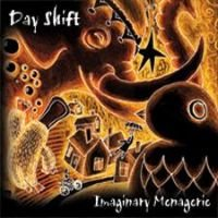 Day Shift - Imaginary Menagerie CD (album) cover