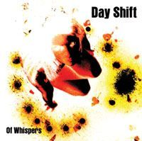 Day Shift - Of Whispers CD (album) cover