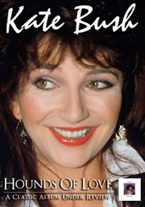 Kate Bush - Hounds Of Love: A Classic Album Under Review DVD (album) cover