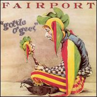 Fairport Convention - Gottle Of Geer CD (album) cover