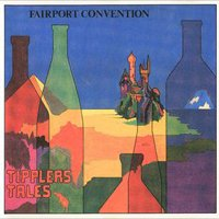 Fairport Convention - Tipplers Tale CD (album) cover