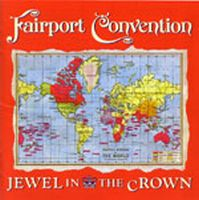 Fairport Convention - Jewel In The Crown CD (album) cover