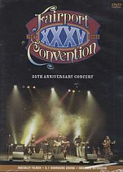 Fairport Convention - The 35th Anniversary Concert DVD (album) cover