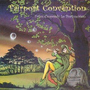 Fairport Convention - From Cropredy To Portmeirion CD (album) cover