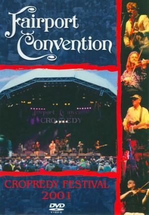 Fairport Convention - Cropredy Festival 2001 DVD (album) cover
