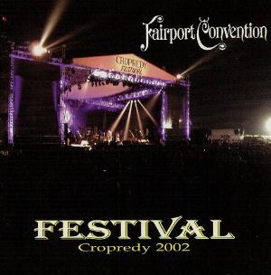 Fairport Convention - Festival: Cropredy 2002 CD (album) cover