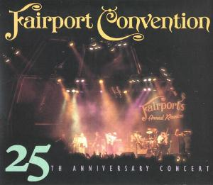 Fairport Convention - 25th Anniversary Concert CD (album) cover
