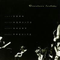 John Zorn - Downtown Lullaby (with Wayne Horvitz, Elliott Sharp And Bobby Previte) CD (album) cover