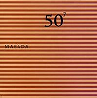 John Zorn - 50th Birthday Celebration Volume Seven : Masada CD (album) cover