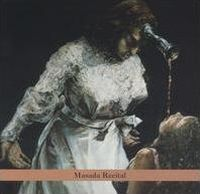 John Zorn - Masada Anniversary Edition Vol. 4 : Masada Recital CD (album) cover