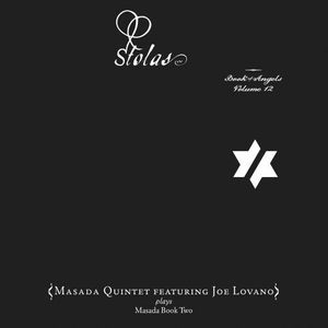John Zorn - Stolas: The Book Of Angels, Vol. 12 (masada Quintet Feat. Joe Lovano) CD (album) cover