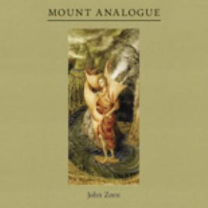 John Zorn - Mount Analogue CD (album) cover