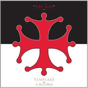 John Zorn - Templars-in Sacred Blood CD (album) cover