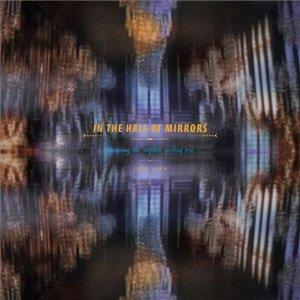 John Zorn - In The Hall Of Mirrors CD (album) cover