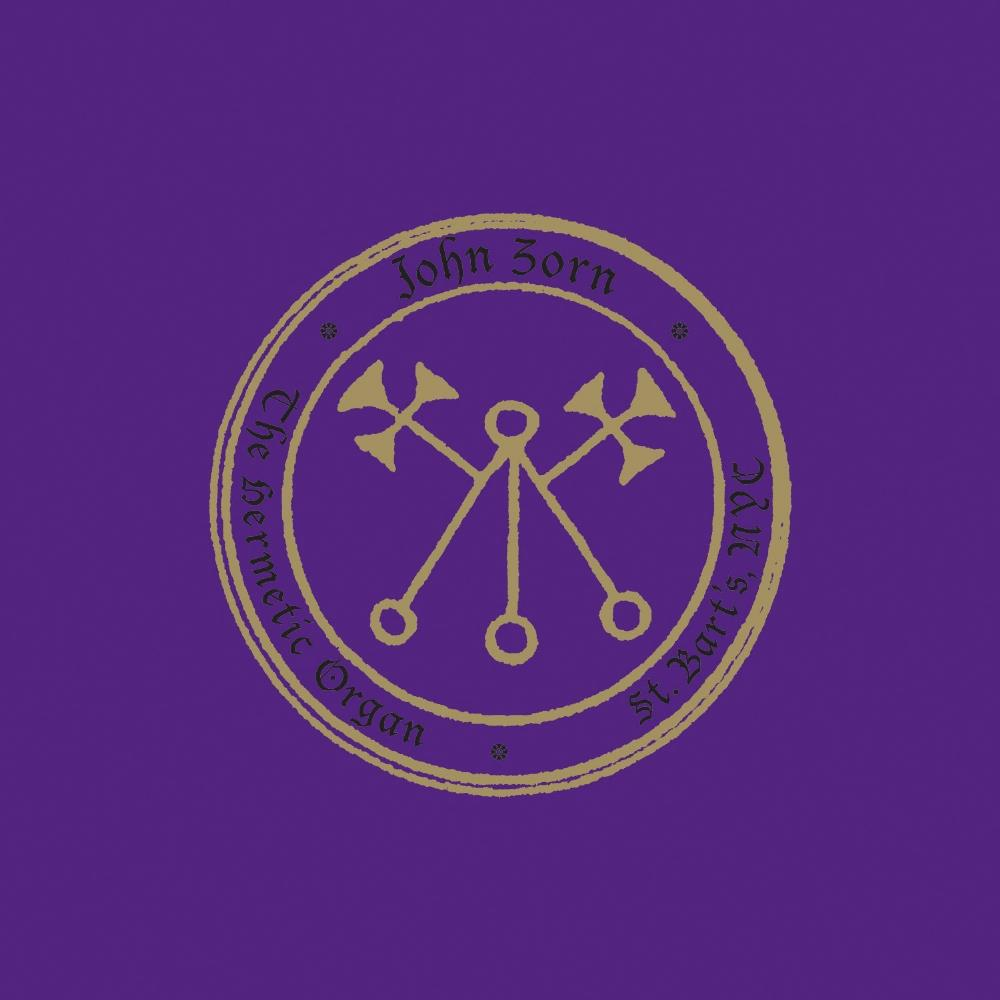 John Zorn - The Hermetic Organ Vol. 4 St. Bart's CD (album) cover