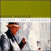 Jonas Hellborg - Good People In Time Of Exil CD (album) cover