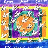 Amps For Christ - The People At Large CD (album) cover