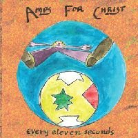 Amps For Christ - Every Eleven Seconds CD (album) cover