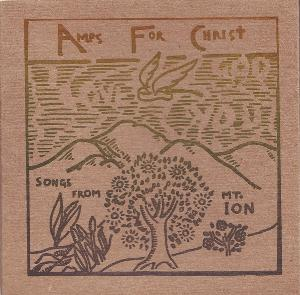 Amps For Christ - Songs From Mt. Ion CD (album) cover