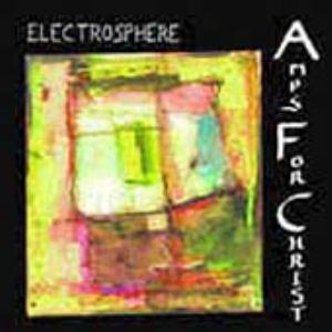 Amps For Christ - Electrosphere CD (album) cover