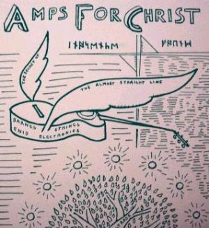 Amps For Christ - The Secret Of The Almost Straight Line CD (album) cover