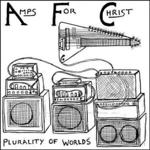Amps For Christ - Plurality Of Worlds / Vorkuta (with Winters In Osaka And Eric Wood) CD (album) cover