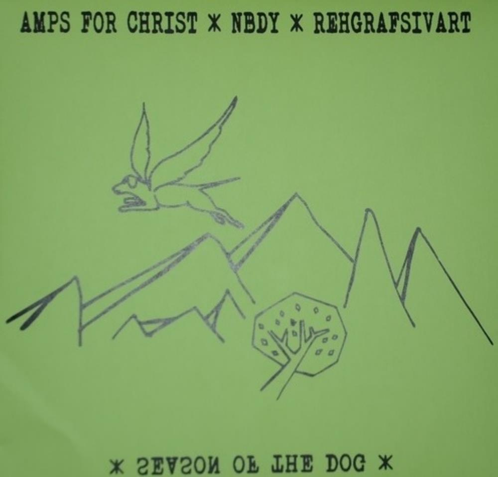 Amps For Christ - Season Of The Dog (with The ..., And Rehgrafsivart) CD (album) cover