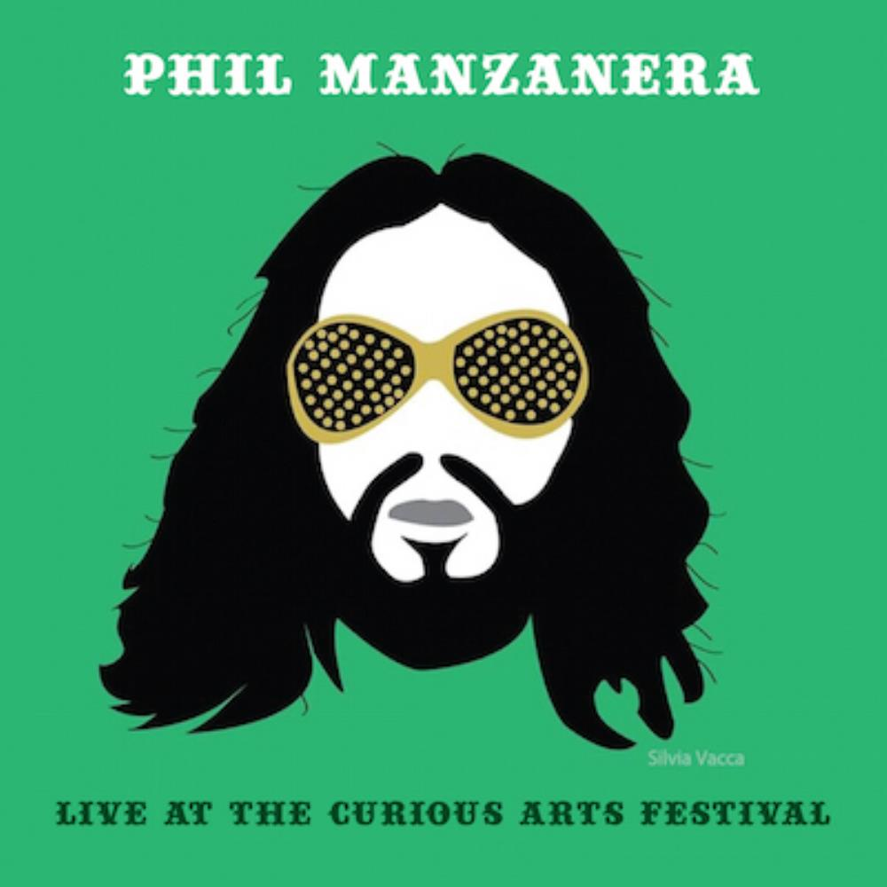 PHIL MANZANERA - Live At The Curious Arts Festival CD album cover