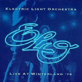Electric Light Orchestra - Live At Winterland '76 CD (album) cover