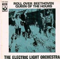 Electric Light Orchestra - Roll Over Beethoven / Queen Of The Hours CD (album) cover