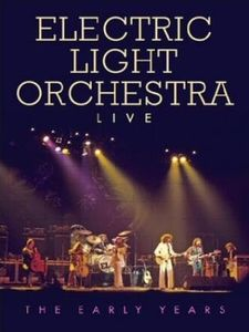 Electric Light Orchestra - Live: The Early Recordings DVD (album) cover