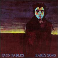 FAUN FABLES - Early Song CD album cover