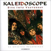 Kaleidoscope - Dive In To Yesterday CD (album) cover