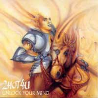 2HOT4U - Unlock Your Mind CD album cover