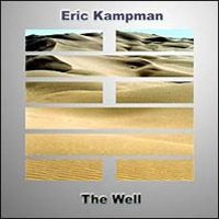 Eric Kampman - The Well CD (album) cover