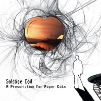 Solstice Coil - A Prescription For Paper Cuts CD (album) cover
