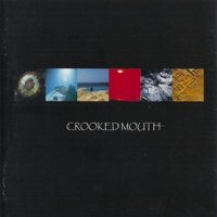 Crooked Mouth - Crooked Mouth CD (album) cover