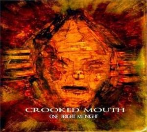 Crooked Mouth - One Bright Midnight CD (album) cover