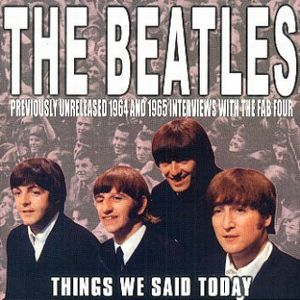 The Beatles - Things We Said Today CD (album) cover