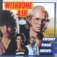 Wishbone Ash - Front Page News CD (album) cover