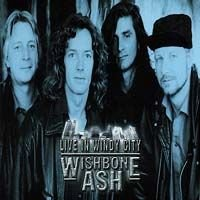 Wishbone Ash - Live In Windy City (usa1992) CD (album) cover