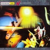 Wishbone Ash - Nouveau Calls CD (album) cover