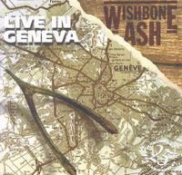 Wishbone Ash - Live In Geneva CD (album) cover