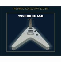 WISHBONE ASH - Wishbone Ash (The Primo Collection) CD album cover