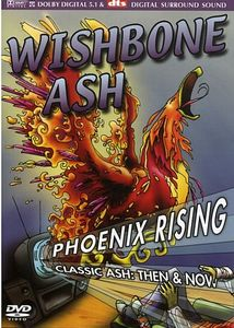 Wishbone Ash - Phoenix Rising - Classic Ash: Then & Now DVD (album) cover