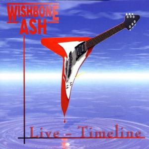 WISHBONE ASH - Live - Timeline CD album cover