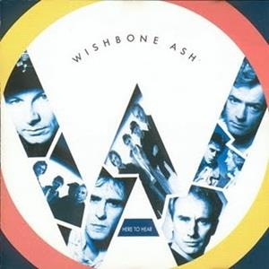 Wishbone Ash - Hear To Hear CD (album) cover