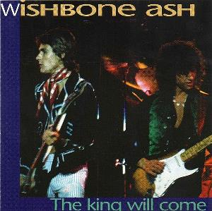 WISHBONE ASH - The King Will Come CD album cover
