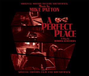 Mike Patton - A Perfect Place (soundtrack) CD (album) cover