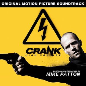 Mike Patton - Crank: High Voltage (soundtrack) CD (album) cover